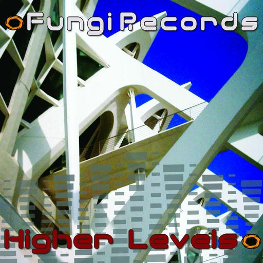 Fungi Records - .Various - Higher Levels