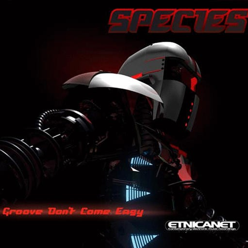 Etnica.net - SPECIES - Groove dont come easy