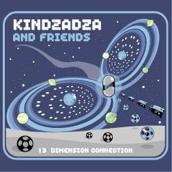 Insomnia Records - KINDZADZA - 13 dimension connection