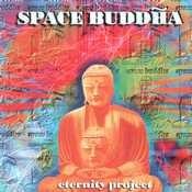Agitato Records - SPACE BUDDAH - Eternity Project