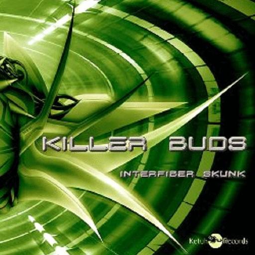 Ketuh Records - KILLER BUDS - Interfiber Skunk