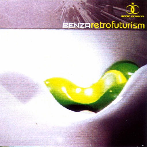 Sonic Dragon Records - BENZA - Retrofuturism