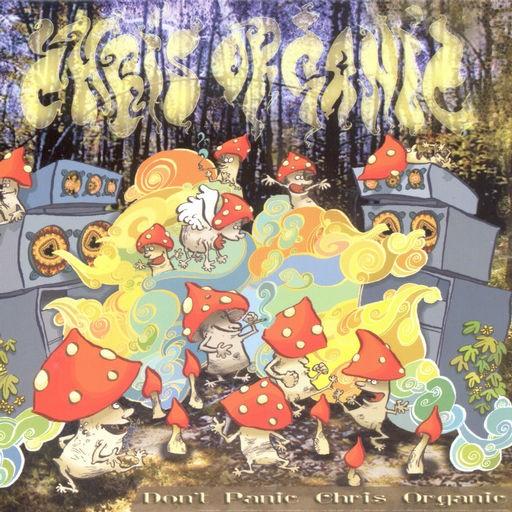 Organic Records - CHRIS ORGANIC - Dont Panic