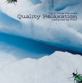 Chill Tribe Records - .Various - Quality Relaxation