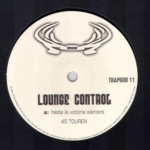 Traktor Schalllabor - LOUNGE CONTROL - Hasta La Victoria Siempre EP