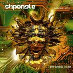 Twisted Records - SHPONGLE - Nothing lasts