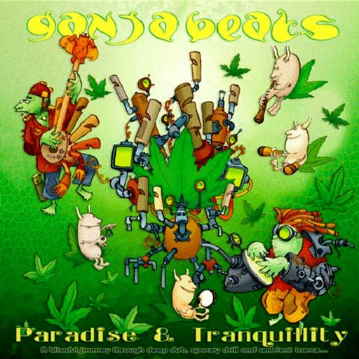 Organic Records - GANJA BEATS - Paradise And Tranquility