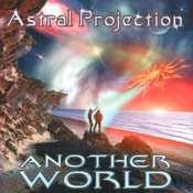 Nova Tekk - ASTRAL PROJECTION - Another World