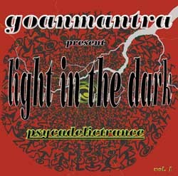 Goanmantra Records - .Various - light in the dark