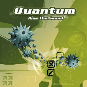 Yoyo Records - QUANTUM - Kiss The Sound