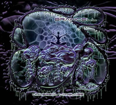Glowing Flame Records - BRAINCELL - Universal Language
