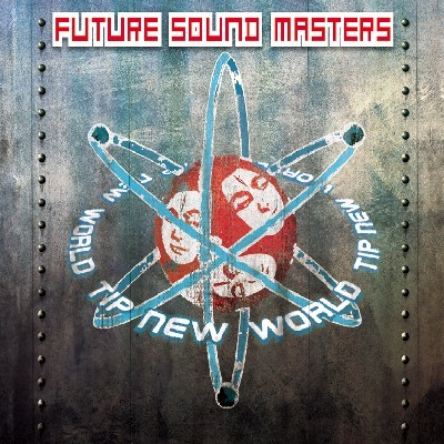 Tip New World - .Various - future sound masters