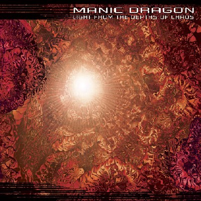 Manic Dragon - .Various - Light from the depths of chaos