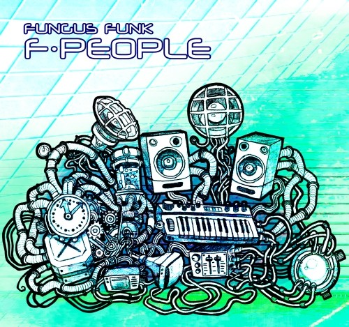Acidance Records - FUNGUS FUNK - f people