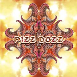 Deja Vu Records - PIZZ DOZZ - another side of the hysteria