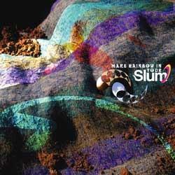 Elf Music - SLUM - make rainbow in your slum