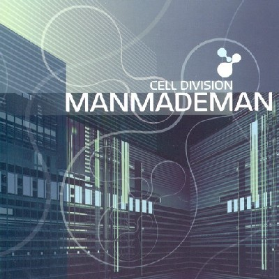 Transient Records - MANMADEMAN - Cell Division