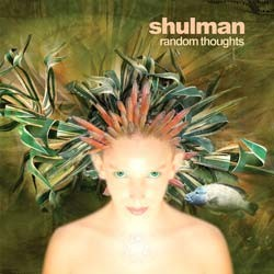 Aleph Zero Records - SHULMAN - random thoughts