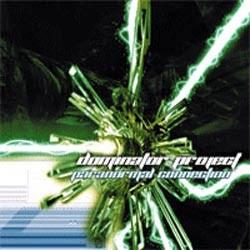 Deja Vu Records - DOMINATOR - paranormal connection
