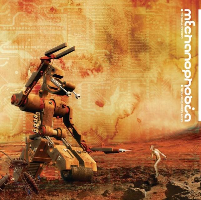 Trishula Records - .Various - Mechanophobia