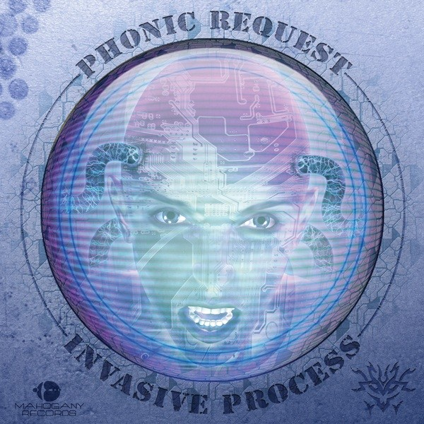 Mahogany Records - PHONIC REQUEST - Invasive Process