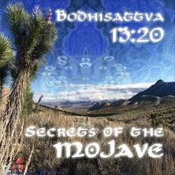 Geomagnetic.tv - BODHISATTVA 13:20 - Secrets of the Mojave