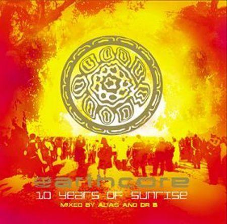 Earthcore - .Various - Earthcore 10 years of sunrise