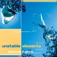 Kagdila Records - UNSTABLE ELEMENTS - Technical Illusions