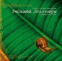 Chill Tribe Records - .Various - Relaxed Journeys