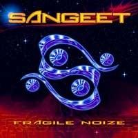 Transient Records - SANGEET - Fragile Noize