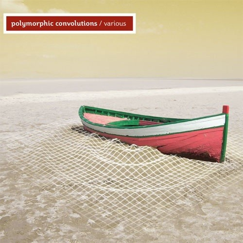 Electronic Soundscapes - .Various - Polymorphic Convolutions