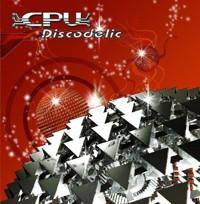 Nutek Records - C.P.U. - Discodelic