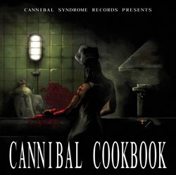Cannibal Syndrome Records - .Various - Cannibal cookbook
