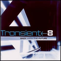 Transient Records - .Various - Transient 8 - Back With The Future