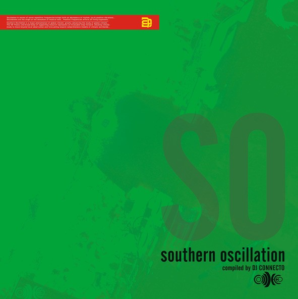 Ear Peaks Music Group - .Various - Southern Oscillation - Compiled by DJ Connecto