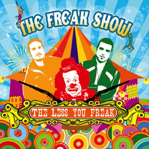 Yoyo Records - THE FREAK SHOW - The Less You Freak