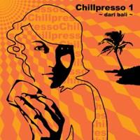 Hypo=espresso Records - .Various - Chillpresso 1 dari bali