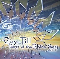 Sonic Dragon Records - GUS TILL - Best Of The Rhino Years Vol. 1