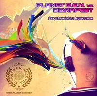 Planet B.e.n. Records - PLANET B.E.N. vs DIDRAPEST - Psychedelic Injection
