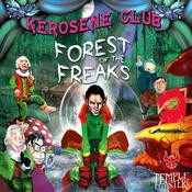 Temple Twister Records - KEROSENE CLUB - Forest of the Freaks