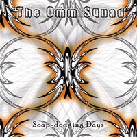 Tempest Recordings - THE OMM SQUAD - Soap Dodging Days