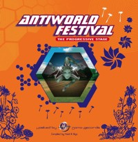 Ear Peaks Music Group - .Various - Antiworld Festival – The Progressive Stage