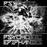 Geomagnetic.tv - PSYCHOZ - Psychotic Epiphanies