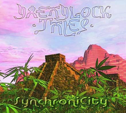 Cosmic Theatre - DREADLOCK TALES - SynchroniCity