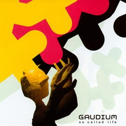 Iboga Records - GAUDIUM - so called life