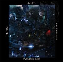 Ajana Records - OBJEKT4 - Space Jungle Slums