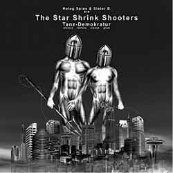 Mechanical Dragon Records - STAR SHRINK SHOOTERS - tanz-demokratur