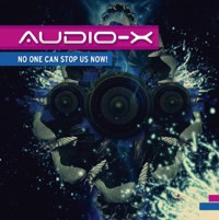 Wired Music - AUDIO X - No One Can Stop Us Now!