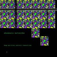 Audiosex Records - SHAMBALA NETWORKS - Deep Spiritual Network Connections