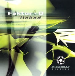 Flow Records - FACTOR-D - licked